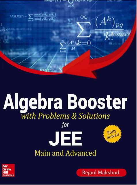 Algebra Booster : JEE Advance Exam PDF Book