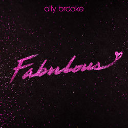 Fabulous – Ally Brooke Mp3