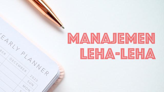 manajemen leha-leha