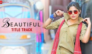 Beautiful Title Track-Lyrics Ft. Parth Suri & Naina Ganguly | Shailey Bidwaikar | Ravi Shankar