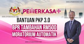 PEMERKASA Tambahan: Bantuan Prihatin Rakyat (BPR) Tambahan RM500