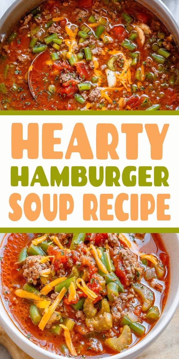 Hearty Hamburger Soup Recipe - #soup #recipe - Simmered to perfection and designed to satisfy, this hearty beef soup is loaded with good-for-you ingredients! - #Hamburger #HamburgerSoup