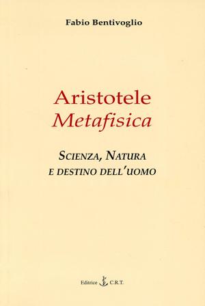 Fabio Bentivoglio - Aristotele Metafisica