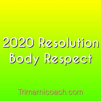 2020 Resolution: Body Respect