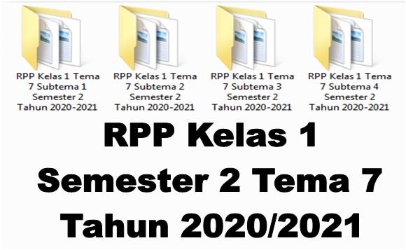 RPP Kelas 1 Semester 2 Tema 7 Tahun 2020/2021 - Guru Krebet 3