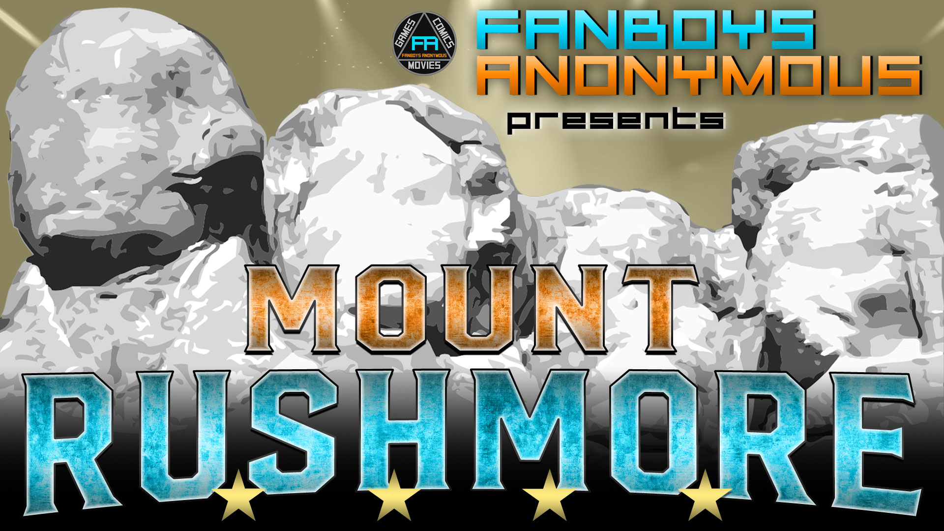 Fanboys Anonymous Mount Rushmore podcast
