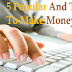 5 Popular and Trusted Way to Make Money Online