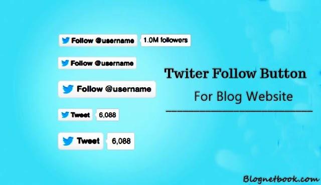 Website Blog Me Twitter Follow Button Kaise Add kare.