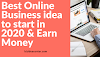 Best online business to start on the internet in [2020]