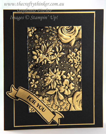 #thecraftythinker #stampinup #cardmaking #embossingtechnique #countryfloral , Country Floral Embossing Folder, Heat Embossing, Embossing Techniques, Gold Foil, Stampin' Up Australia Demonstrator, Stephanie Fischer, Sydney NSW
