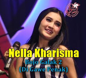 Download Lagu Nella Kharisma Bojo Galak 2 Mp3 Singel Terbaru 2018,Nella Kharisma, Dangdut Koplo, 2018