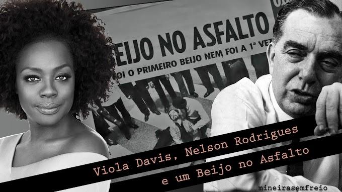 Viola Davis, Nelson Rodrigues e um Beijo no Asfalto