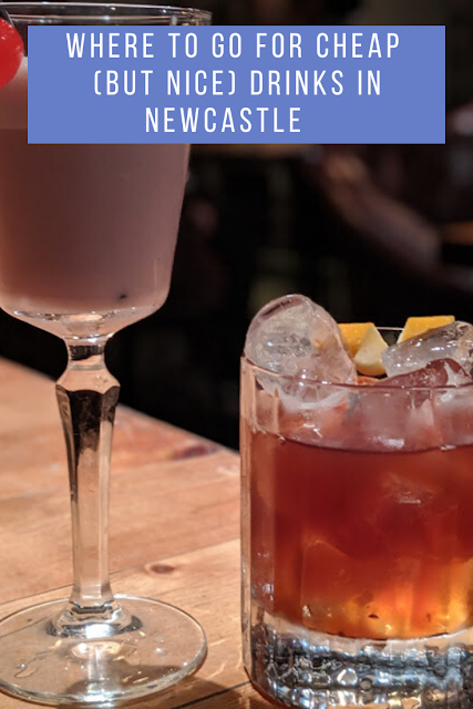 Where to go for cheap (but nice) drinks near Monument in Newcastle Upon Tyne