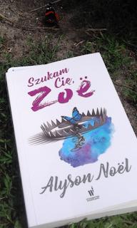 """""""Szukam Cię, Zoë"""" Allyson Noël"""