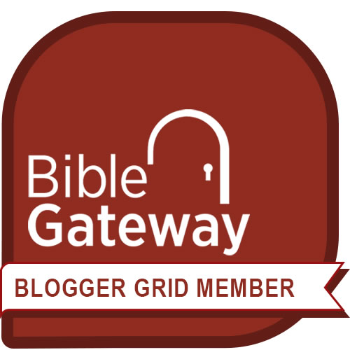 I'm a Bible Gateway Blogger Grid Member!