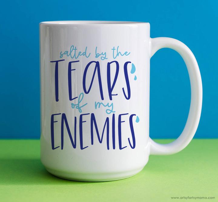 """Free """"Tears of My Enemies"""" SVG Cut File"""