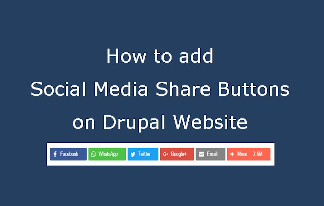 How to add Social Media Share Buttons on Drupal Website