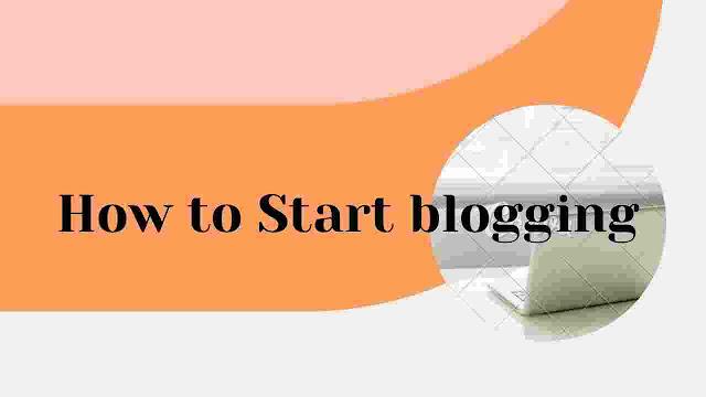 Blogging कैसे सुरु करे (how to start Blogging )