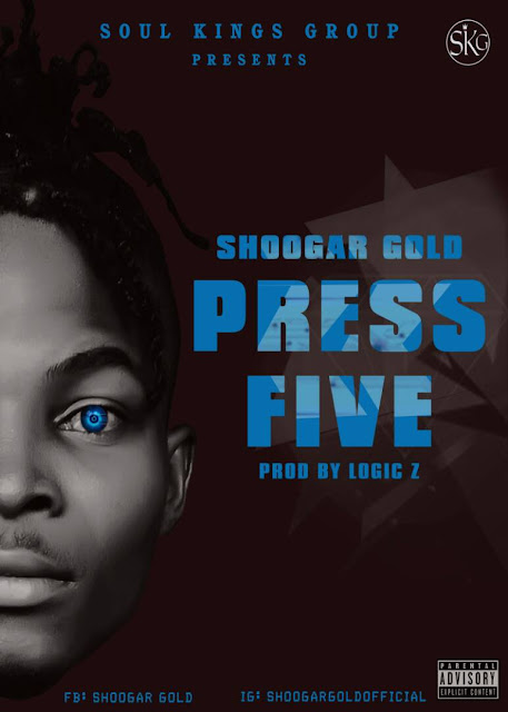 Music: Shoogar Gold - Press Five