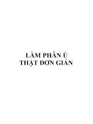 [EBOOK] LÀM PHÂN Ủ THẬT ĐƠN GIẢN, TỔ CHỨC ADDA - ĐAN MẠCH VÀ TRUNG ƯƠNG HỘI NÔNG DÂN VIỆT NAM