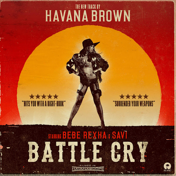 Havana Brown - Battle Cry (feat. Bebe Rexha & Savi) - Single Cover