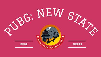 تحميل لعبة ببجي 2 الجديدة للأندرويد والأيفون - تنزيل PUBG NEW STATE للموبايل