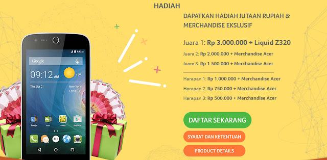 Blog Competition Acer Liquid Z320 Hadiah Jutaan Rupiah | Periode Januari 2016