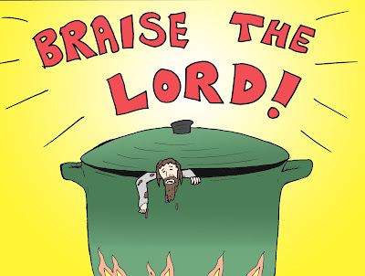 Braise the Lord Jesus pun picture