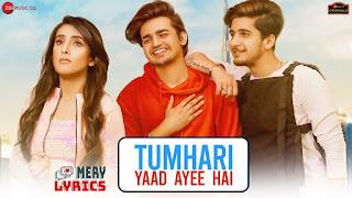 Tumhari Yaad Ayee Hai By Goldie Sohel - Lyrics