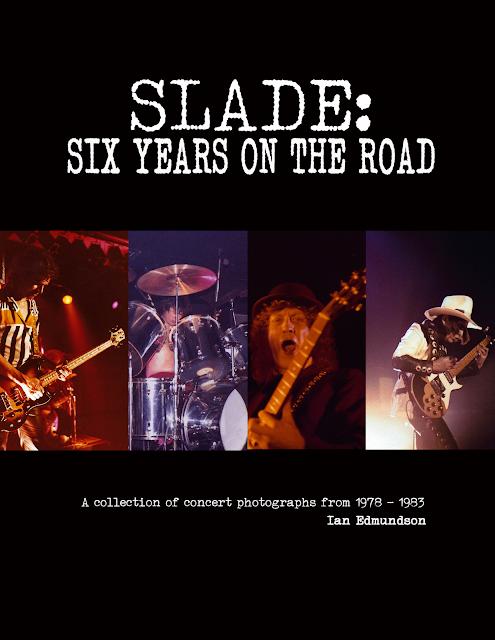 Ian Edmundson. Slade Six years on the road