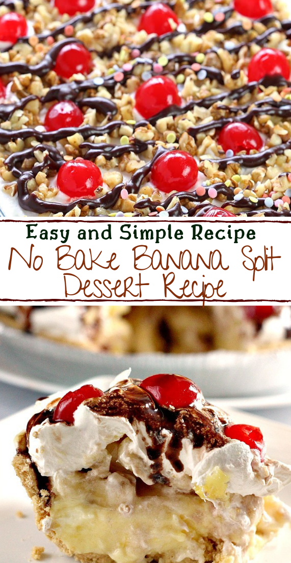No Bake Banana Split Dessert Recipe #desserts #cakerecipe #chocolate #fingerfood #easy
