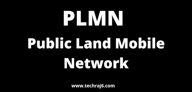 PLMN full form, What is the full form of PLMN