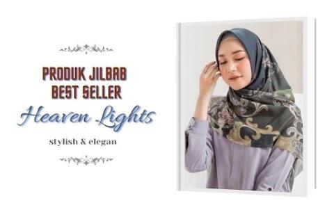 Produk Jilbab Best Seller Dari Heaven Lights