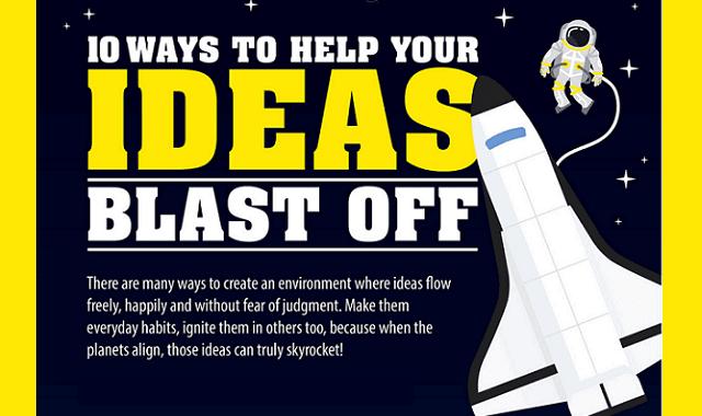 10 Ways to Help Your Ideas Blast Off