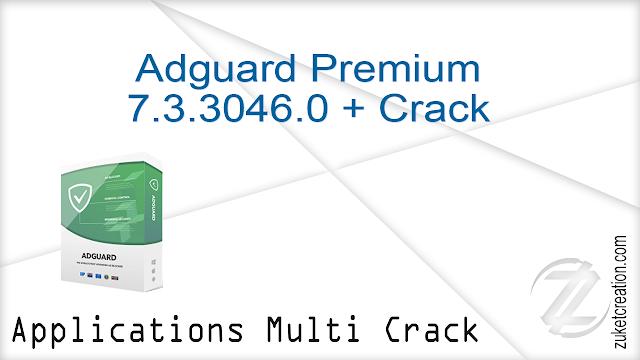 Adguard Premium 7.3.3046.0 + Crack