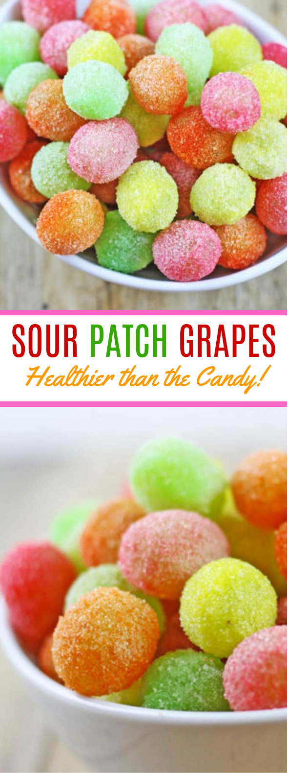 Sour Patch Grapes – Healthier than the Candy! #desserts #sweets