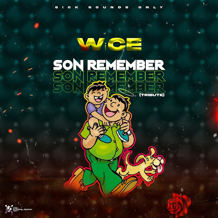 Wice – Son Remember(Tribute)_Prod by Greebeatz #Pryme9jablog