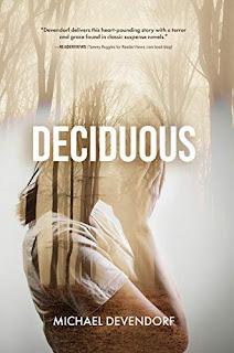 Deciduous - a thriller by Michael Devendorf - book promotion sites