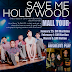 Save Me Hollywood and Absolute Play Mall Tour