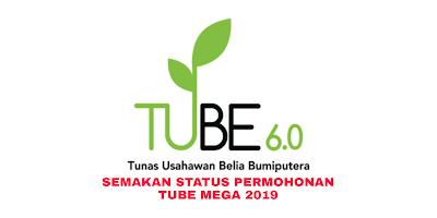 Semakan Status Permohonan TUBE Mega 2019 Online