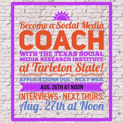 Become a Social Media Coach for the Texas Social Media Research Institute (@TSMRI) - Applications Are Due Wednesday, August 26th by noon
