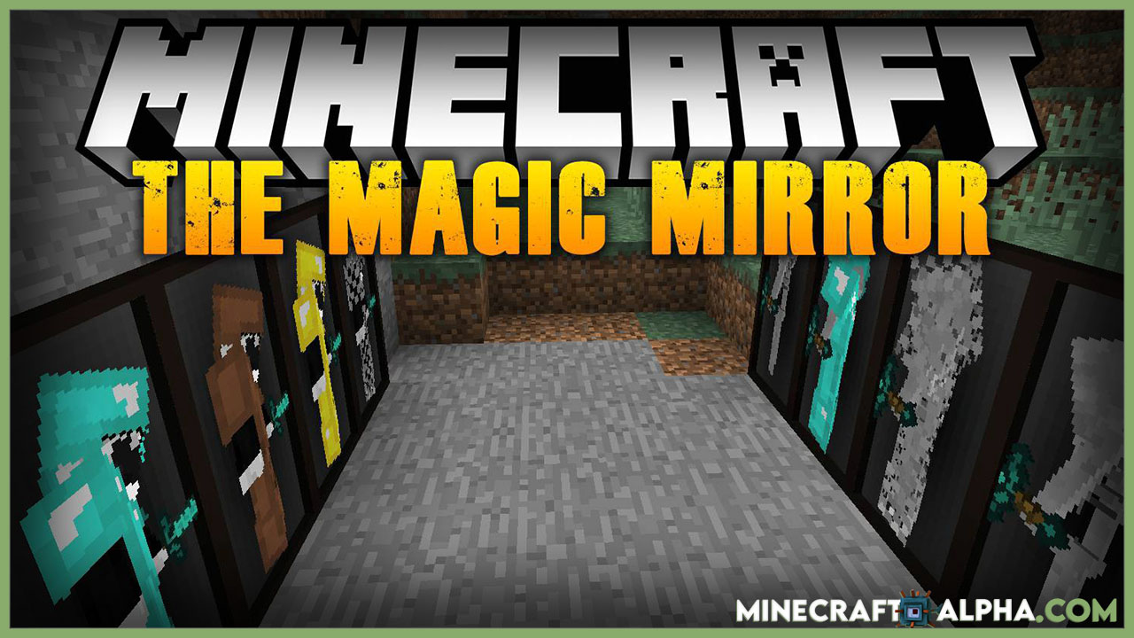 Minecraft The Magic Mirror Mod For 1.17.1 And 1.16.5