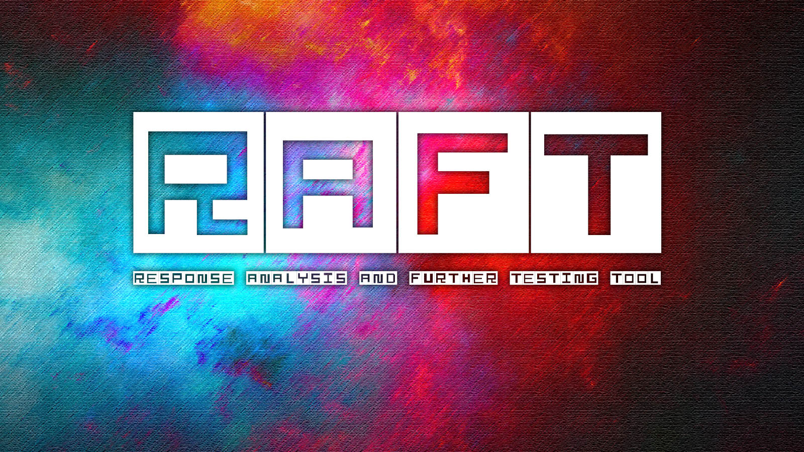 RAFT - Response Analysis and Further Testing Tool