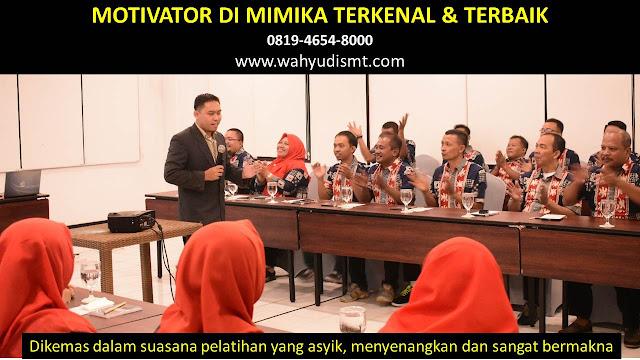 •             JASA MOTIVATOR MIMIKA  •             MOTIVATOR MIMIKA TERBAIK  •             MOTIVATOR PENDIDIKAN  MIMIKA  •             TRAINING MOTIVASI KARYAWAN MIMIKA  •             PEMBICARA SEMINAR MIMIKA  •             CAPACITY BUILDING MIMIKA DAN TEAM BUILDING MIMIKA  •             PELATIHAN/TRAINING SDM MIMIKA