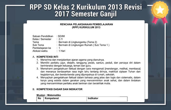 RPP SD Kelas 2 Kurikulum 2013 Revisi 2017 Semester Ganjil