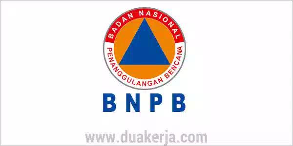 Lowongan Badan Nasional Penanggulangan Bencana Terbaru 2019