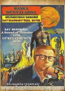 Ray Bradbury - Gökgürültüsünün Sesi / A Sound of Thunder (Bilim Kurgu Dergisi Özel Sayı)
