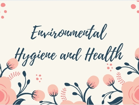 Environmental Hygiene and Health