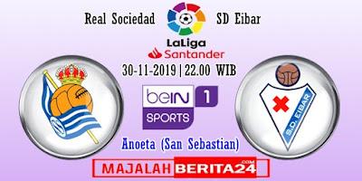 Prediksi Real Sociedad vs Eibar — 30 November 2019