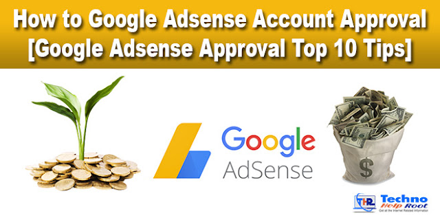 Google Adsense Approval Top 10 Tips